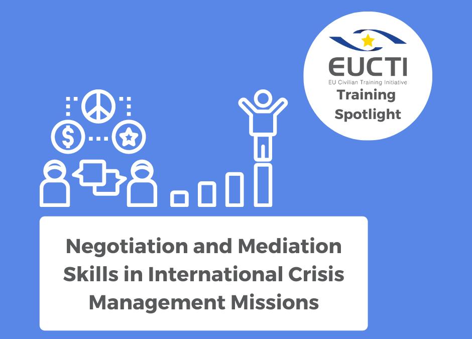 TRAINING SPOTLIGHT: Negotiation and Mediation Skills in International Crisis Management Missions