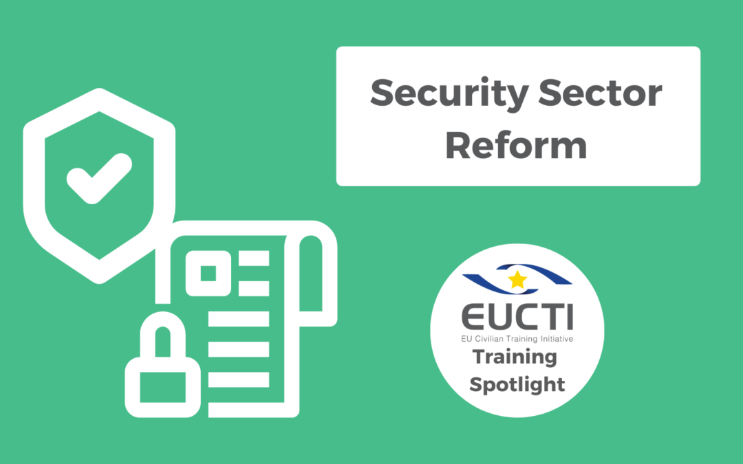 TRAINING SPOTLIGHT: Security Sector Reform