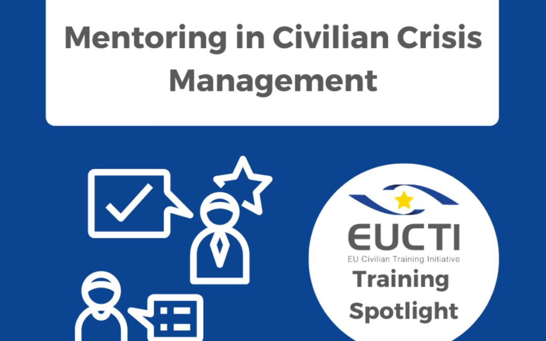 TRAINING SPOTLIGHT: Mentoring in Civilian Crisis Management